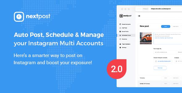 Instagram Scheduler - NextPost - Auto Post, Schedule & Manage Instagram Multi Accounts - PHP Script - CodeCanyon Item for Sale
