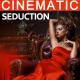 Cinematic Seduction