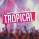 Upbeat Tropical House