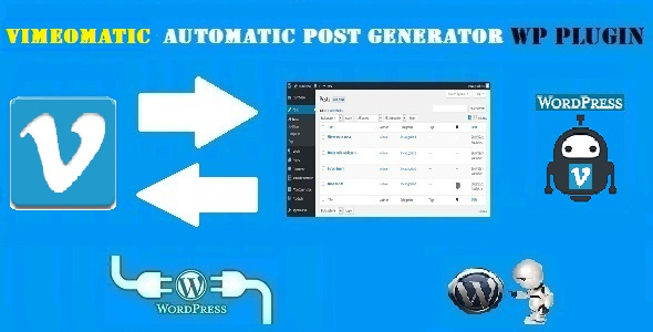 Vimeomatic Automatic Post Generator and Vimeo Auto Poster Plugin for WordPress