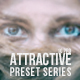 Attractive Preset Series
