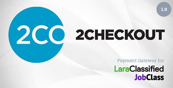 2Checkout Payment Gateway Plugin for LaraClassified and JobClass (Add-ons)