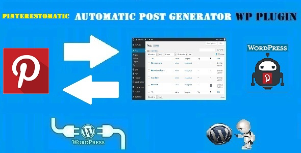 Pinterestomatic Automatic Post Generator and Pinterest Auto Poster Plugin for WordPress
