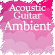 Emotional Acoustic Guitar Soundscape