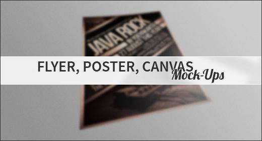 Flyer, Poster, Canvas Mock-Ups