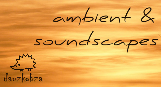 ambient & soundcapes