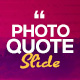 Photo Quote Slide