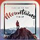 Take Me To The Mountains - Trip Flyer