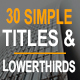 Download 30 Simple Titles & Lowerthirds from VideHive