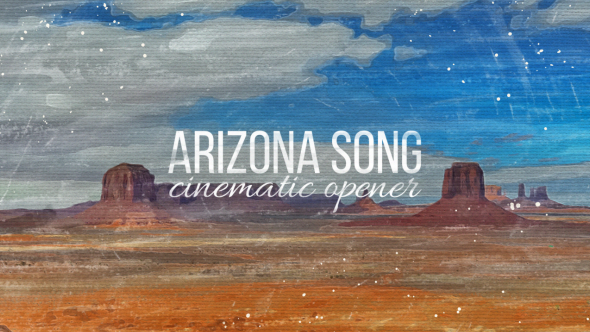 Arizona Song Cinematic Opener