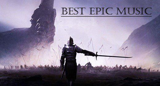 Best Epic Music