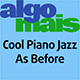 Cool Piano Jazz As Before