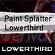 Paint Splatter Lowerthird