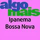 Ipanema Bossa Nova