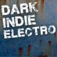 Dark Indie Electro