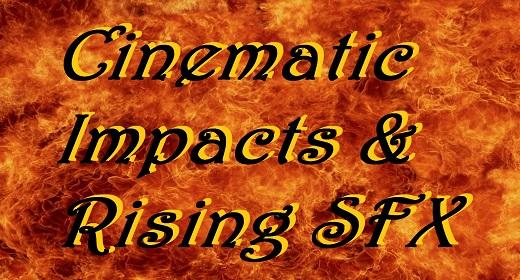 Cinematic Impacts & Rising SFX