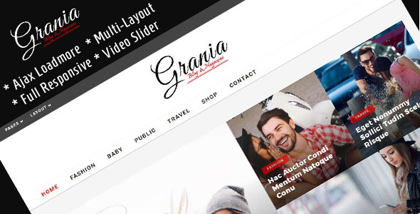 Grania - Multilayout Blog & Magazine Theme