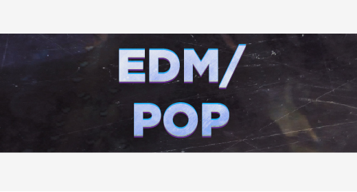EDM and Pop