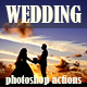 Wedding Pack - Vintage Photoshop Actions