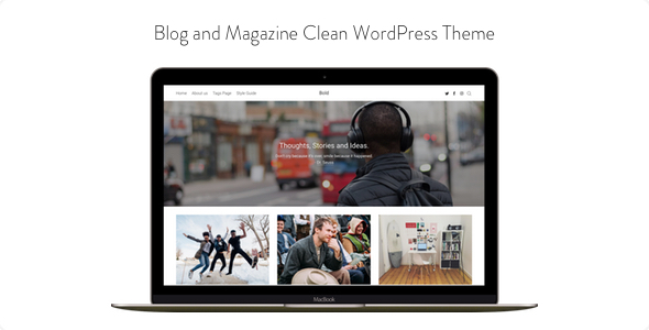 Bold – Weblog and Magazine Clean WordPress Theme (Weblog / Magazine)
