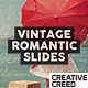 Vintage Romantic Slides