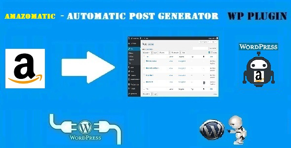 Amazomatic – Amazon Affiliate Post Importing Money Generator Plugin for WordPress
