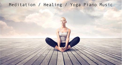 Meditation, Yoga, Healing Music