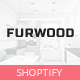 FurWood - Multi Store Responsive Shopify Theme