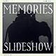 Memories Slideshow