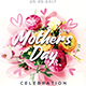 Mothers day Celebration Party Flyer
