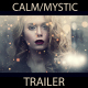 Calm Presentation/Trailer