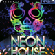 Neon House Flyer