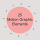 25 Motion Graphic Elements