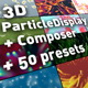 3D ParticleDisplay + Composer + 50 Presets  - ActiveDen Item for Sale