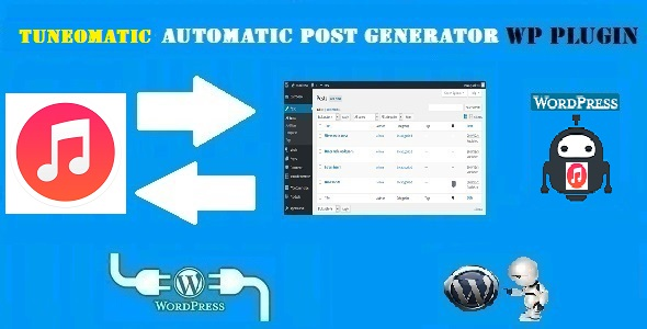 Tuneomatic – iTunes Affiliate Money Generator Plugin for WordPress