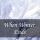 When Winter Ends - AudioJungle Item for Sale