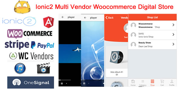Ionic2WooMultiDigitalStore – Ionic2 Multi Vendor Woocommerce Digital Retailer (Native Net)