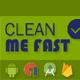 Clean Me Fast