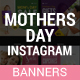 Mothers Day Instagram Templates