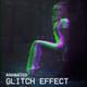 Glitch Effects Mega Pack