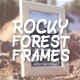 Rocky Forest Frames