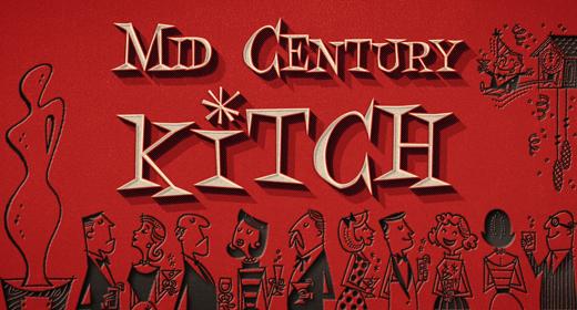 Mid Century Kitsch