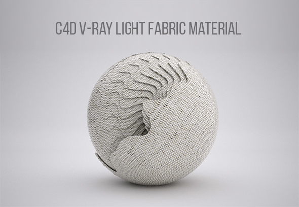 C4D V-RAY LIGHT FABRIC MATERIAL