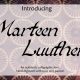 Marteen Luuther Font