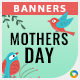 Mothers Day Banners - Image Included