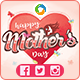 Mother's Day Social Media Pack - 7 Color Variations - Images Included