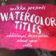 WaterColor Titles