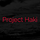 ProjectHaki