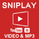 Sniplay - Watch & Download Youtube Video and MP3