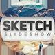 Cinematic Sketch Slideshow